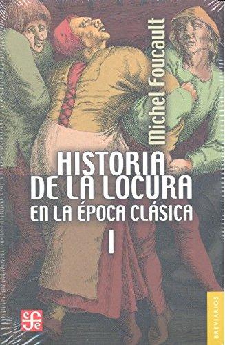 Historia de la locura en la época clásica I: 1 (Breviarios)