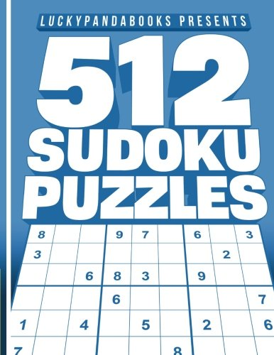 (512 SUDOKU Puzzles: Easy, Medium, Hard and Extreme  Sudoku Puzzle Book including Instructions and answer keys)