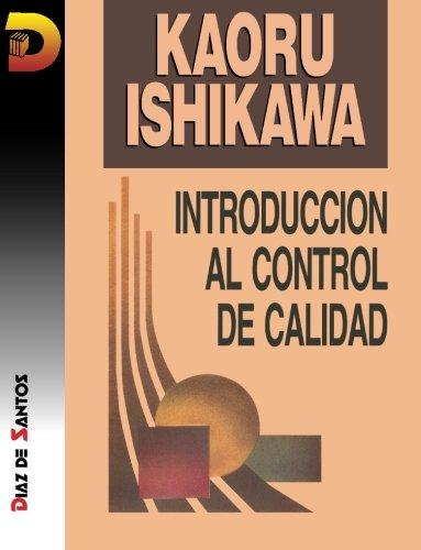 Introducción al control de calidad (Spanish Edition) by Ediciones Díaz de Santos