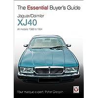 Jaguar/Daimler XJ40: The Essential Buyer's Guide