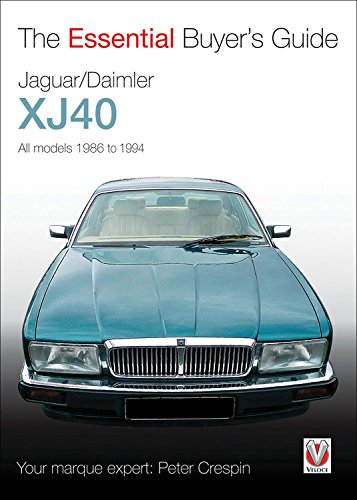 Jaguar Daimler XJ40  The Essential Buyer's Guide