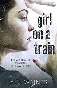 Girl On A Train by A J Waines ebook deal