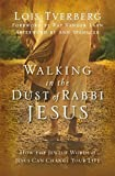 img - for Walking in the Dust of Rabbi Jesus: How the Jewish Words of Jesus Can Change Your Life book / textbook / text book