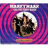 Good vibrations (incl. 3 versions, 1991, feat. Loletta Holloway)