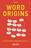 Word Origins, John Ayto, 0713674989