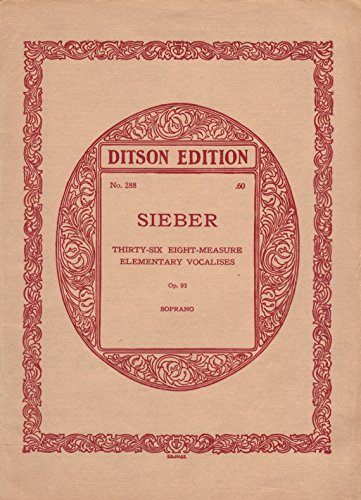 (Sieber (Thirty-six Eight-Measure Elementary Vocalises (Op. 92) Soprano No. 288))