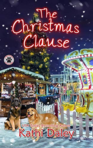 The Christmas Clause: A Cozy Mystery (A Tess and Tilly Cozy Mystery Book 8) by [Daley, Kathi]