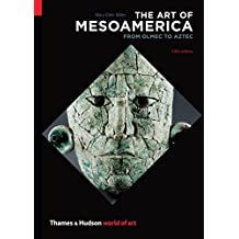The Art of Mesoamerica Fifth Edition