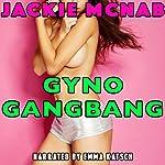 Gyno Gangbang | Jackie McNab
