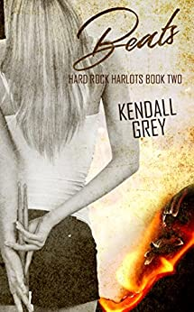 Beats (Hard Rock Harlots Book 2) by [Grey, Kendall]
