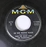 SAME THE SHAM AND THE PHARAOHS 45 RPM LIL' RED RIDING HOOD / LOVE ME LIKE BEFORE