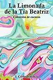 La Limonada de la Tia Beatriz, J. Carlos Valencia, 1414027044