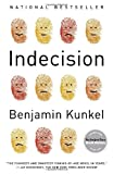Indecision: A Novel, Benjamin Kunkel, 0812973755