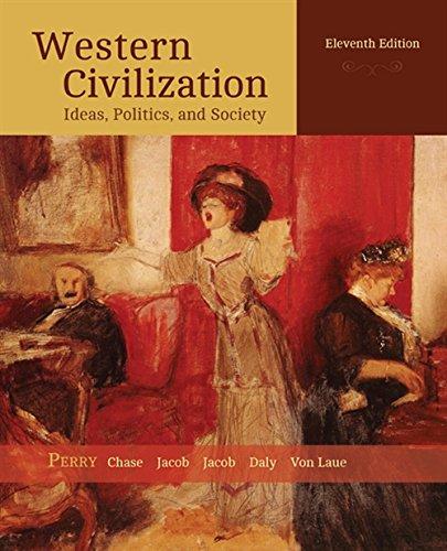 Western Civilization: Ideas, Politics, and Society (MindTap Course List)