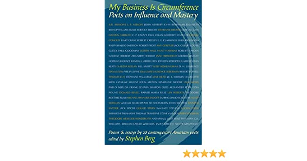 Amazon.com: My Business is Circumference (9780966491395): Stephen Berg: Books