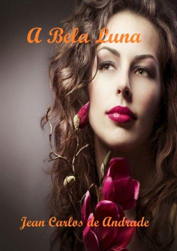 A Bela Luna: Um Conto Poético de Tempos Escolares...