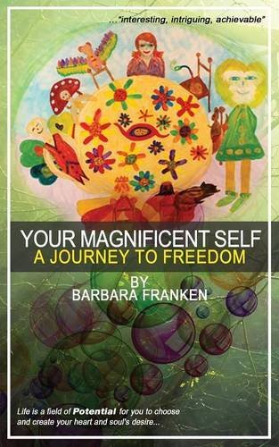 Download Your Magnificent Self... A Journey to Freedom ebook