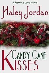 Candy Cane Kisses (Jasmin Lane) (Volume 1) Paperback