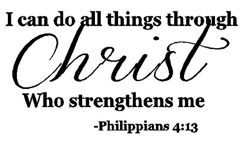 Byyoursidedecal I Can Do All Things Through Christ Who Strengthens Me Philippians 4:13 Wall Decal Bible Scripture