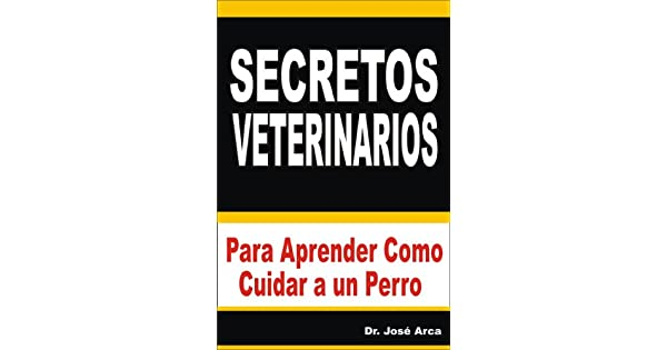Manual de veterinaria natural (Spanish Edition)