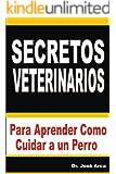 Secretos Veterinarios (Spanish Edition)