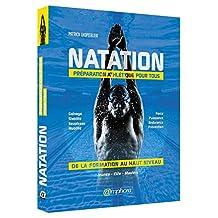 Natation: Préparation athlétique pour tous /