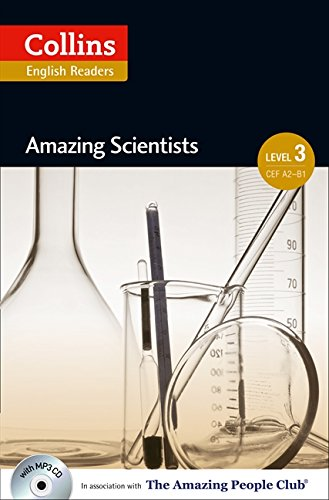 Collins Elt Readers — Amazing Scientists (Level 3) (Collins English Readers) by HarperCollins UK