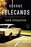 """""""Hard Revolution - A Novel (Pelecanos, George)"""" av George Pelecanos"""