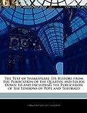 The Text of Shakespeare, Thomas Raynesford Lounsbury and Thomas RaynesFord Lounsbury, 1145159680