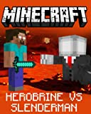 Minecraft: Herobrine vs. Slenderman: The Untold Legend
