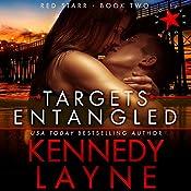 Targets Entangled | Kennedy Layne