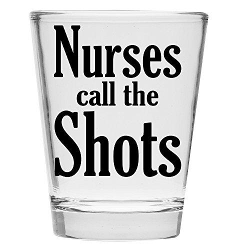 Shot Glass Nurses Call Shots