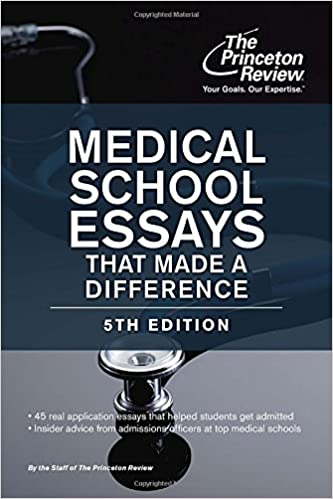 medical school admissions essays