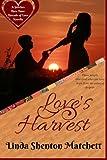 Love's Harvest by  Linda Shenton-Matchett in stock, buy online here