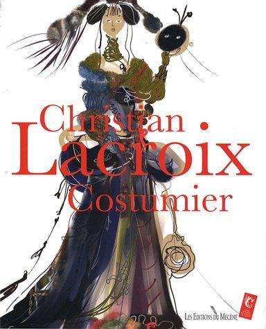 (Christian Lacroix, Costumier)