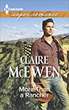 More Than a Rancher (Harlequin Super Romance)