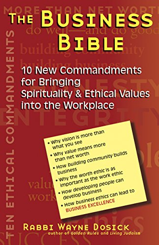 The Business Bible: 10 New Commandments for Bringing Spirituality & Ethical Values into the - Careers Robinsons Mall