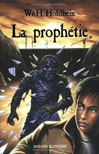 La prophétie par Wolfgang Hohlbein