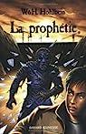 La prophétie par Hohlbein