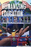 Humanizing Education, Gretchen Brion-Meisels, 0916690504