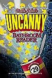 Uncle John's UNCANNY Bathroom Reader (Uncle John's Bathroom Reader)