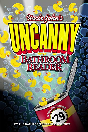 Uncle John's UNCANNY Bathroom Reader (Uncle John's Bathroom Reader)