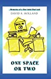 One Space or Two, David Holland, 059546209X