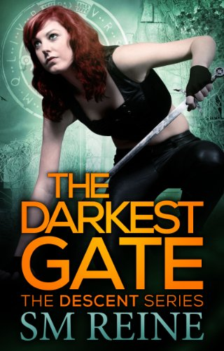 Rein Two - The Darkest Gate (The Descent Series Book 2)