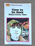 Front cover for the book Time to Go Back by Mabel Esther Allan