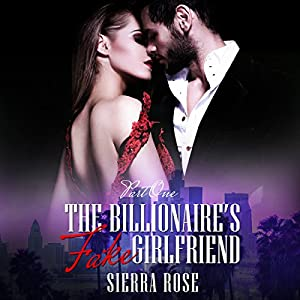 The Billionaire's Fake Girlfriend Audiobook