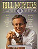 bill moyers a world of ideas - A World of Ideas II