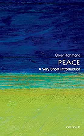 Peace: A Very Short Introduction (Very Short Introductions