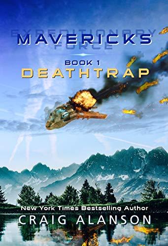 Deathtrap (Expeditionary Force Mavericks Book