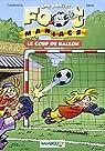Les petits FootManiacs, Tome 1 : Le coup du ballon par Saive